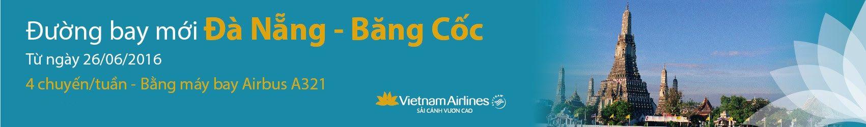 VN khai trương đường bay Đà Nẵng - Bangkok